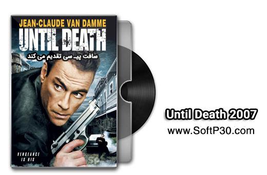 دانلود Until Death 2007