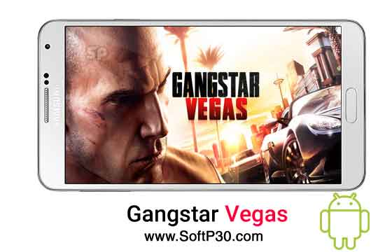 دانلود بازی گانگستر وگاس برای اندروید Gangstar Vegas v3.3.0m