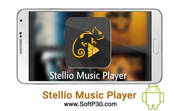 دانلود نرم افزار - Stellio Music Player v4.966 پلیر صوتی اندروید