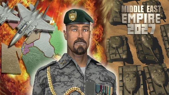 دانلود بازی اندروید Middle East Empire 2027 v2.5.0 بازی نبرد در خاورمیانه اندروید