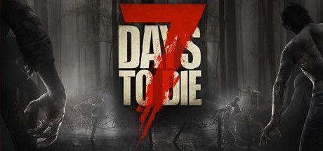 دانلود بازی 7 DAYS TO DIE برای PC