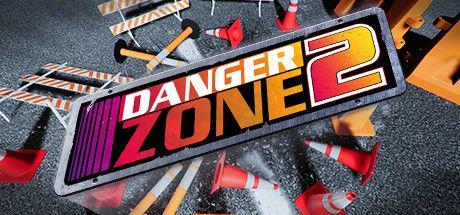 دانلود بازی DANGER ZONE 2  برای PC
