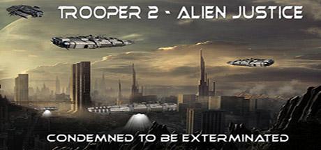 دانلود بازی Trooper 2: Alien Justice برای PC